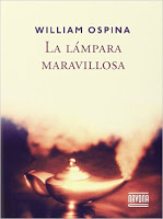 La lámpara maravillosa (William Ospina)